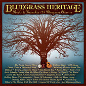 Bluegrass Heritage: Roots & Branches - 25 Bluegrass Classics by Hylo Brown