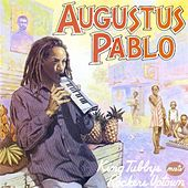 King Tubbys Meets Rockers Uptown by Augustus Pablo
