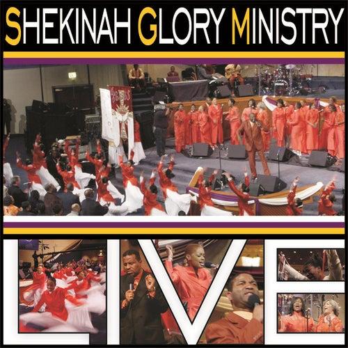 Live by Shekinah Glory Ministry