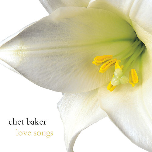 Love Songs by Chet Baker