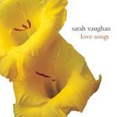 Love Songs by Sarah Vaughan