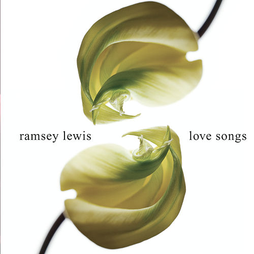 Love Songs by Ramsey Lewis