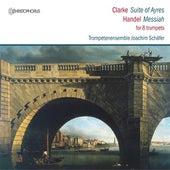 Suites of Aires, Messiah by Joachim Schafer Trumpet Ensemble