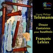 Telemann: Douze Fantaisies pour Hautbois by François Leleux