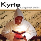 Kyrie by Gregorian Chants