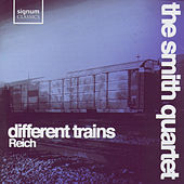 Different Trains by The Smith Quartet