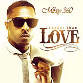Deeper Than Love EP by Mikey 360