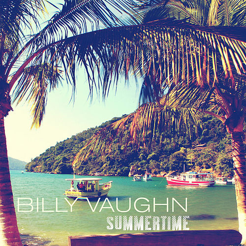 Summertime (Remastered) by Billy Vaughn