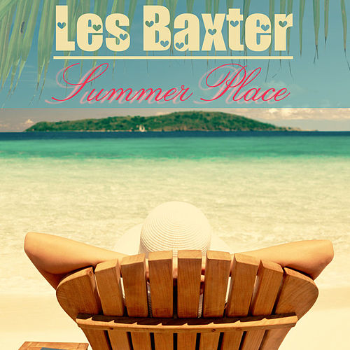 Summer Place (Remastered) by Les Baxter