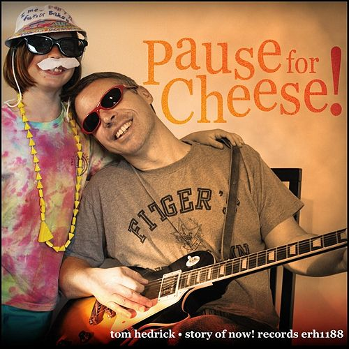 Pause for Cheese by Tom Hedrick