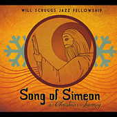 Song of Simeon: a Christmas Journey by Will Scruggs