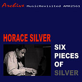 Six Pieces of Silver von Horace Silver
