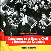 Canciones de la Guerra Civil y Resistencia Española by Various Artists