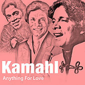 Anything For Love by Kamahl