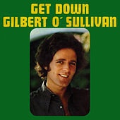 Get Down by Gilbert O'Sullivan