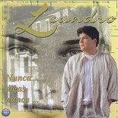 Nunca Digas Nunca by Leandro