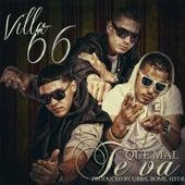 Que Mal Te Va by Villa 66
