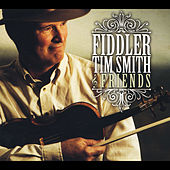 Fiddler Tim Smith & Friends by Fiddler Tim Smith