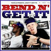 Bend N' Get It (feat. Bert Fye) by Leegit