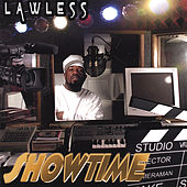 Showtime by Lawless