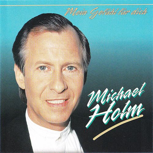 Mein Gefühl für dich (Remastered) by Michael Holm