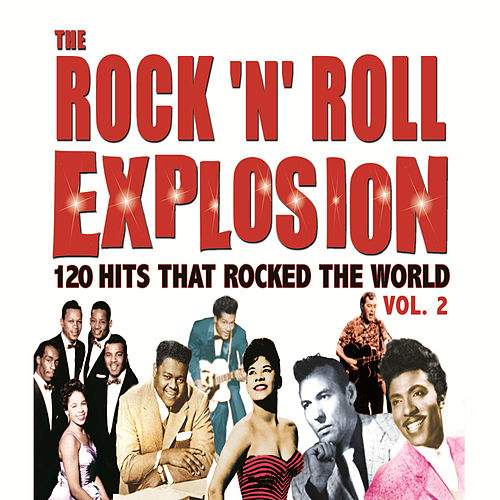 The Rock 'N' Roll Explosion Vol. 2 by Various Artists