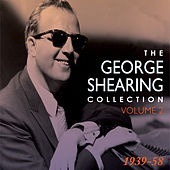 The George Shearing Collection 1939-58 Vol. 2 by Various Artists