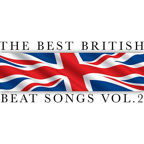 The Best British Beat Songs Vol. 2 by Various Artists