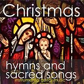 Christmas Hymns and Sacred Songs - Instrumental Guitar Music by Instrumental Holiday Music Artists