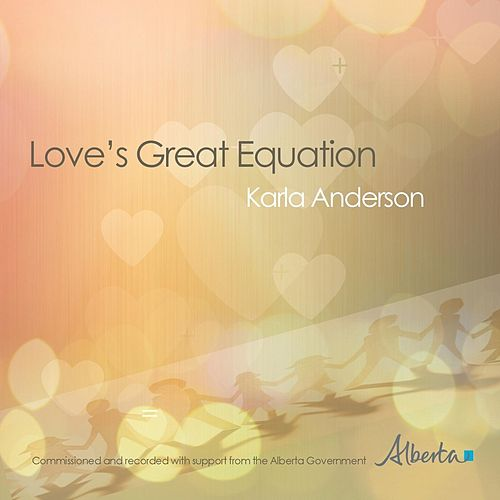 Love's Great Equation by Karla Anderson
