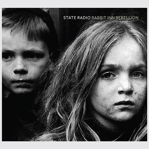 Rabbit Inn Rebellion [Commentary Edition] by State Radio