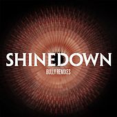 Bully (Remixes) by Shinedown