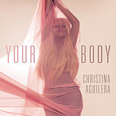 Your Body von Christina Aguilera
