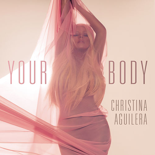 Your Body von Christina Aguilera