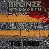 The Road (feat. Masta Killa;Inspectah Deck) [Single] by Bronze Nazareth