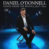 Songs from the Movies & more by Daniel O'Donnell