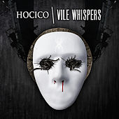 Vile Whispers by Hocico