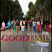 Good Time by Mike Brown