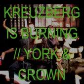 Kreuzberg Is Burning by York