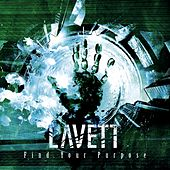 Find Your Purpose by Lavett
