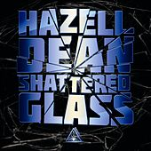 Shattered Glass by Hazell Dean