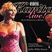 Vocal Recital: Mattila, Karita - Wagner, R. / Dvorak, A. / Verdi, G. / Strauss Ii / Sibelius, J. / Madetoja, L. / Hollander, F. (Karita Live!) by Various Artists
