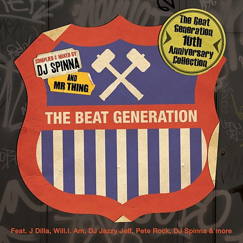 The Beat Generation 10th Anniversary Collection - Mixed and Compiled By DJ Spinna & Mr Thing by Various Artists