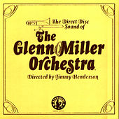 The Legendary Direct to Disc Sessions by The Glenn Miller Orchestra