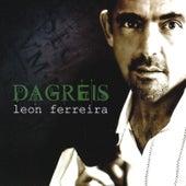 Dagreis by Leon Ferreira