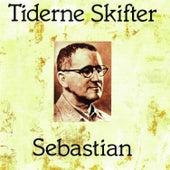 Tiderne Skifter by Sebastian