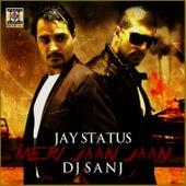 Meri Jaan Jaan by DJ Sanj