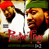Attitude Adjuster / Attitude Adjuster 2 (2 for 1: Special Edition) by Pastor Troy