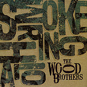 Smoke Ring Halo by The Wood Brothers