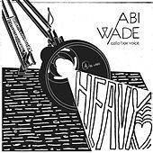 Heavy Heart by Abi Wade